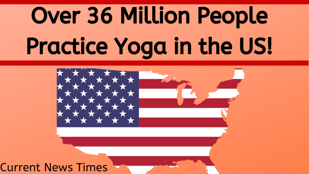 Over-36-million-people-practice-yoga-us