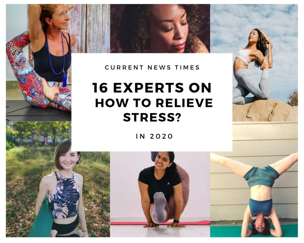 16-experts-on-how-to-relieve stress-in-2020