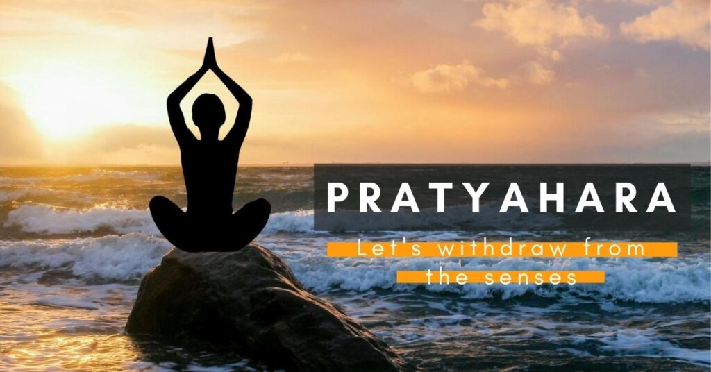 Pratyahara-the-fifth-limb-of-yoga